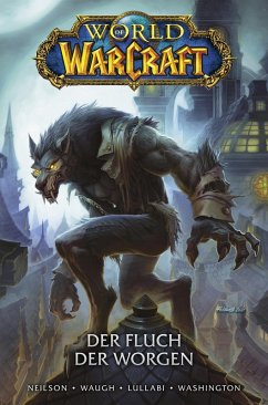 World of Warcraft - Der Fluch der Worgen (eBook, ePUB) - Neilson, Micky; Waugh, James