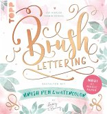 Brush Lettering. Gestalten mit Brushpen und Watercolor by May and Berry (eBook, ePUB)