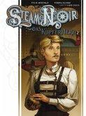 Steam Noir - Das Kupferherz 2 (eBook, ePUB)