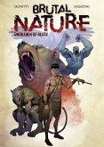Brutal Nature, Band 1 - Überleben ist alles (eBook, ePUB)