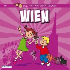 Lilly & Anton entdecken Wien (eBook, ePUB) - Verlag, Del Medio