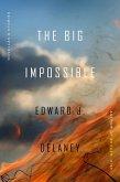 The Big Impossible (eBook, ePUB)