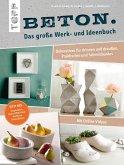 Beton. Das große Werk- und Ideenbuch (eBook, ePUB)