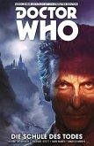 Doctor Who - Der Zwölfte Doctor, Band 4- Die Schule des Todes (eBook, ePUB)