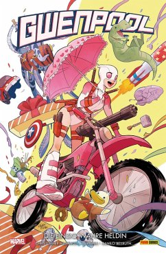 Gwenpool 1 - Die einzig wahre Heldin