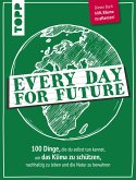 Every Day for Future (eBook, ePUB)