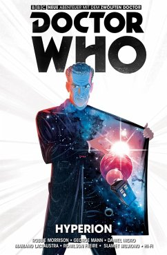 Doctor Who - Der Zwölfte Doctor (Band 3) (eBook, ePUB) - Mann, George; Morrison, Robbie