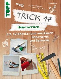 Trick 17 - Heimwerken (eBook, ePUB) - Rath, Frank