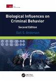 Biological Influences on Criminal Behavior (eBook, ePUB)