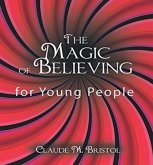 The Magic of Believing for Young People (eBook, ePUB)