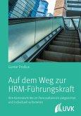 Auf dem Weg zur HRM-Führungskraft (eBook, PDF)