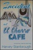 Incident at El Charro Cafe (eBook, ePUB)