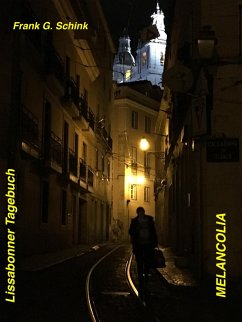 Lissabonner Tagebuch - Melancolia