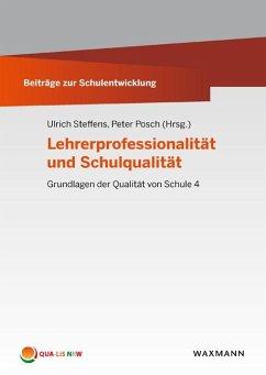 Lehrerprofessionalität und Schulqualität