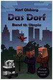 Das Dorf Band 18: Utopia