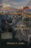 On the Mountain and Two Are Missing (Worlds to the Side, #5) (eBook, ePUB)