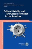 Cultural Mobility and Knowledge Formation in the Americas (eBook, PDF)