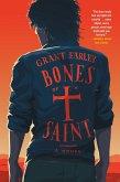 Bones of a Saint (eBook, ePUB)