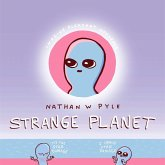 Strange Planet: The Comic Sensation of the Year