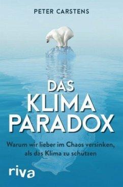 Das Klimaparadox - Carstens, Peter