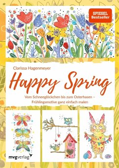 Happy Spring - Hagenmeyer, Clarissa