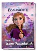 Disney Die Eiskönigin 2: Mein Anna-Freundebuch