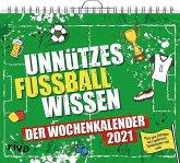 Unnützes Fußballwissen - Wochenkalender 2021