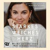 Starkes weiches Herz, Audio-CD