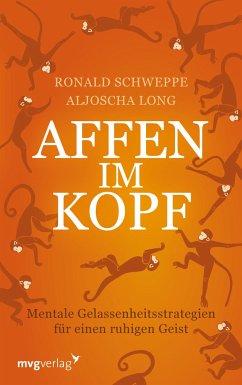 Affen im Kopf - Schweppe, Ronald P.; Long, Aljoscha