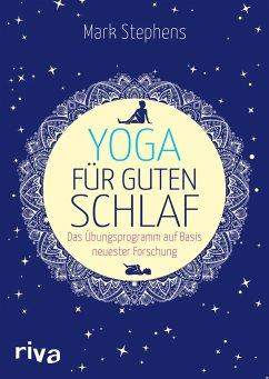 Yoga für guten Schlaf - Stephens, Mark