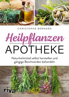 Heilpflanzen-Apotheke - Bernard, Christophe