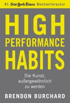 High Performance Habits - Burchard, Brendon