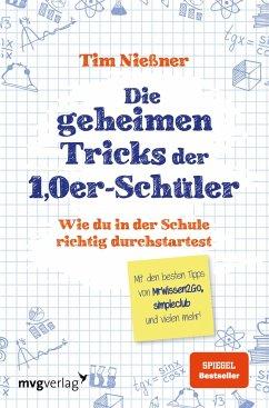 Die geheimen Tricks der 1,0er-Schüler - Nießner, Tim