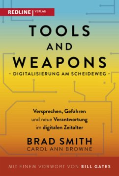 Tools and Weapons - Digitalisierung am Scheideweg - Smith, Brad;Browne, Carol Ann