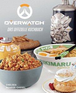 Overwatch: Das offizielle Kochbuch - Monroe-Cassel, Chelsea