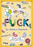 Fuck - Das ultimative Stickerbuch