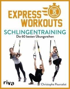 Express-Workouts - Schlingentraining - Pourcelot, Christophe