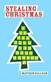 Stealing Christmas (eBook, ePUB)