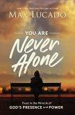You Are Never Alone (eBook, ePUB)