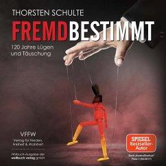 Fremdbestimmt (MP3-Download) - Schulte, Thorsten