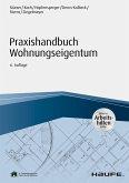 Praxishandbuch Wohnungseigentum - inkl. Arbeitshilfen online (eBook, PDF)