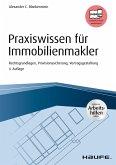 Praxiswissen für Immobilienmakler - inkl. Arbeitshilfen online (eBook, ePUB)
