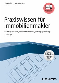 Praxiswissen für Immobilienmakler - inkl. Arbeitshilfen online (eBook, ePUB) - Blankenstein, Alexander C.