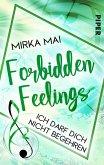 Ich darf dich nicht begehren / Forbidden Feelings Bd.3 (eBook, ePUB)