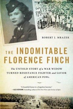 The Indomitable Florence Finch (eBook, ePUB) - Mrazek, Robert J.