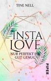 Insta Love - Nur perfekt ist gut genug (eBook, ePUB)