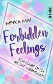 Ich darf dich nicht vermissen / Forbidden Feelings Bd.2 (eBook, ePUB)