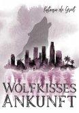 Wolfkisses: Ankunft der Jäger (eBook, ePUB)