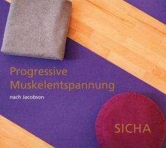 Progressive Muskelentspannung Nach Jacobson - Sicha,Aleksandra