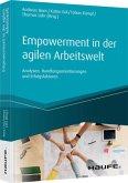 Empowerment in der agilen Arbeitswelt